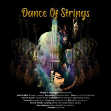 دانلود آهنگ بی کلام جدید امین امیری به نام Dance of Strings