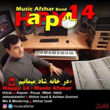 دانلود آهنگ جدید موزیک افشار هپی 14